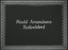 Roald Amundsen's trek to the South Pole
